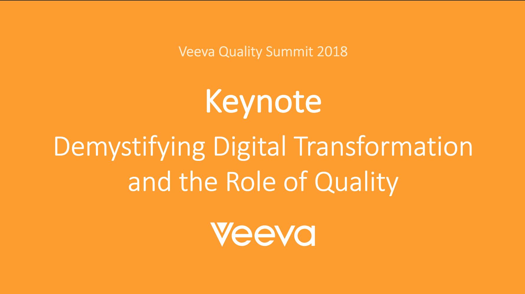 QualityOne Veeva Keynote Presentation